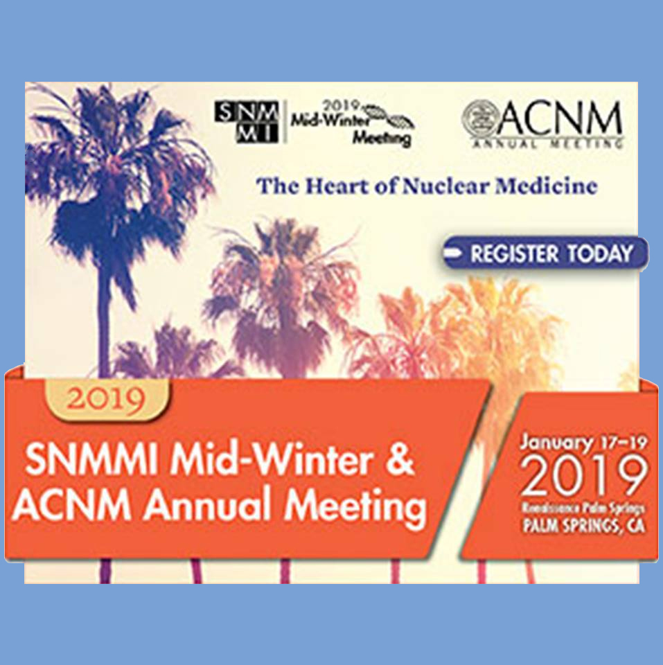 SNMMI 2019 Mid-Winter Meeting